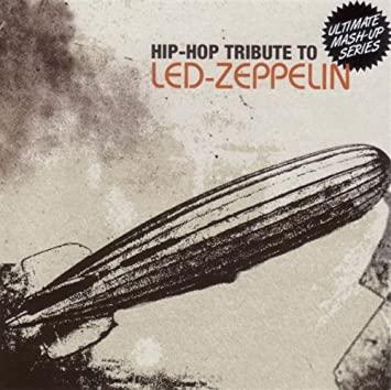 Colonel reccomend Led zeppelin hip hop