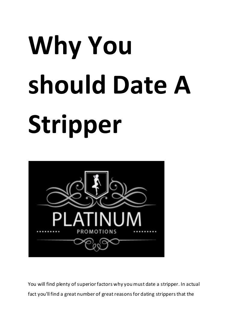 Why you should date a stripper